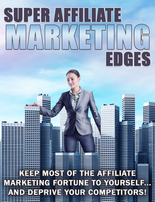 Pay for Super Affiliate Marketing Edges