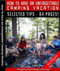 Thumbnail How To Have An Unforgettable Camping Vacation