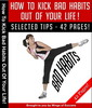 Thumbnail How To Kick Bad Habits Out Of Your Life