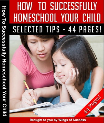 Pay for How To Successfully Home School Your Child