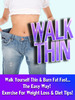 Thumbnail Walk Thin - Walk Yourself Thin & Burn Fat Fast!