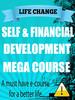 Thumbnail SELF & FINANCIAL DEVELOPMENT MEGA COURSE