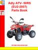 Thumbnail Adly ATV- 50RS(EU2-2007) Parts Book