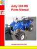 Adly ATV-300 RS Parts Manual