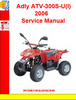 Adly ATV-300S-U(I) 2006 Service Manual
