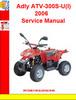 Thumbnail Adly ATV-300S-U(I) 2006 Service Manual