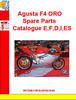 Thumbnail Agusta F4 ORO Spare Parts Catalogue E,F,D,I,ES
