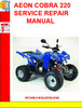 Thumbnail AEON COBRA 220 SERVICE REPAIR MANUAL