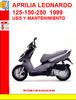 Thumbnail APRILIA LEONARDO 125-150-250  1999 USO Y MANTENIMIENTO