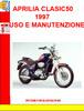 Thumbnail APRILIA CLASIC50 1997 USO E MANUTENZIONE