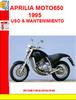 Thumbnail APRILIA MOTO650 1995 USO Y MANTENIMIENTO