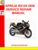 Thumbnail APRILIA RS125 2006 SERVICE REPAIR MANUAL