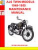 Thumbnail AJS TWIN MODELS 1949-1955 MAINTENANCE MANUAL