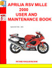 Thumbnail APRILIA RSV MILLE 2000 USER AND MAINTENANCE BOOK