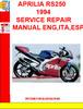 Thumbnail APRILIA RS250 1994  SERVICE REPAIR MANUAL ENG,ITA,ESP