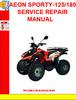 Thumbnail AEON SPORTY-125-180 SERVICE REPAIR MANUAL