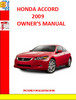 HONDA ACCORD COUPE 2009 OPERATION MANUAL