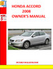 HONDA ACCORD 2008 Operation Manual