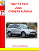 HONDA CR-V 2006 OWNERS MANUAL