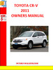 HONDA CR-V 2011 OWNERS MANUAL
