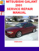 Thumbnail MITSUBISHI GALANT 2001 SERVICE REPAIR MANUAL