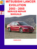 Thumbnail MITSUBISHI LANCER EVOLUTION 2003 - 2005 SERVICE REPAIR MANUA