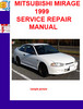 Thumbnail MITSUBISHI MIRAGE 1999 SERVICE REPAIR MANUAL
