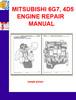 Thumbnail MITSUBISHI 6G7, 4D5 ENGINE REPAIR MANUAL