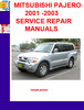 Thumbnail MITSUBISHI PAJERO 2001 -2003 SERVICE REPAIR MANUALS