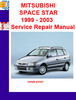 Thumbnail MITSUBISHI SPACE STAR 1999 - 2003 Service Repair Manual