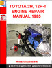 Thumbnail TOYOTA 2H, 12H-T ENGINE REPAIR MANUAL 1985