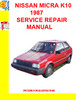 Thumbnail NISSAN MICRA K10 1987 SERVICE REPAIR MANUAL