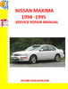 Thumbnail NISSAN MAXIMA 1994-1999 SERVICE REPAIR MANUALS