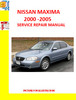 Thumbnail NISSAN MAXIMA 2000-2005 SERVICE REPAIR MANUALS