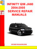 Thumbnail INFINITY Q56 JA60 2004-2005 SERVICE REPAIR MANUALS