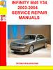 Thumbnail INFINITY M45 Y34 2003-2004 SERVICE REPAIR MANUALS