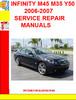 Thumbnail INFINITY M45 M35 Y50 2006-2007 SERVICE REPAIR MANUALSINFINIT