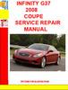 INFINITY G37 2008 COUPE SERVICE REPAIR MANUAL