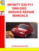 Thumbnail INFINITY G20 P11 1999-2002 SERVICE REPAIR MANUALS