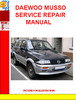 DAEWOO MUSSO SERVICE REPAIR MANUAL