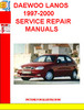 Thumbnail DAEWOO LANOS 1997-2000  SERVICE REPAIR MANUALS