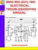 Thumbnail BMW 850i (E31) 1991 ELECTRICAL TROUBLESHOOTING MANUAL