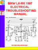 Thumbnail BMW L6-M6 1987 ELECTRICAL TROUBLESHOOTING MANUAL
