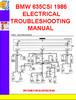 Thumbnail BMW 635CSI 1986 ELECTRICAL TROUBLESHOOTING MANUAL