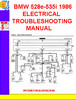 Thumbnail BMW 528e-535i 1986  ELECTRICAL TROUBLESHOOTING MANUAL