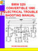 Thumbnail BMW 325i CONVERTIBLE 1990 ELECTRICAL TROUBLESHOOTING MANUAL