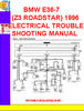 Thumbnail BMW E36-7 (Z3 ROADSTAR) 1996 ELECTRICAL TROUBLESHOOTING MANU