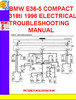 Thumbnail BMW E36-5 COMPACT 318ti 1996 ELECTRICAL TROUBLESHOOTING MANU