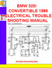 Thumbnail BMW 325i CONVERTIBLE 1989 ELECTRICAL TROUBLESHOOTING MANUAL