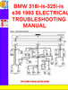 Thumbnail BMW 318i-is-325i-is  e36 1993 ELECTRICAL TROUBLESHOOTING MAN